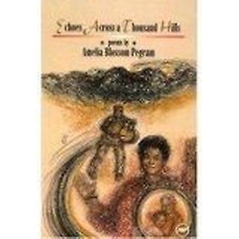 Echoes Across a Thousand Hills by Amelia Blossom Pegram - Selma Waldm