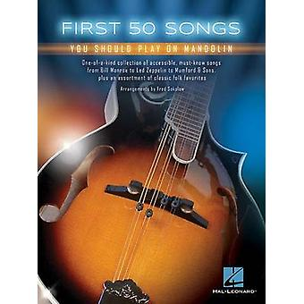 First 50 Songs You Should Play on Mandolin - 9781495056635 Book