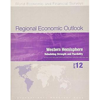 Regional Economic Outlook - Western Hemisphere - April 2012 - Building