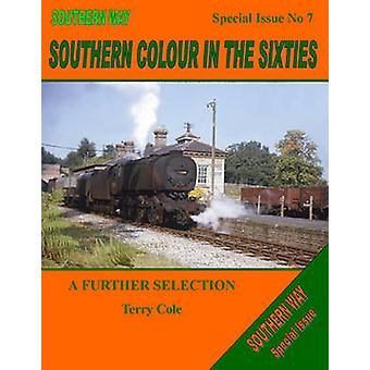 The Southern Way Special Issue - Southern Colour in the Sixties - A Fu