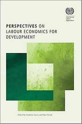 Perspectives on Labour Economics for DevelopHommest by International Lab