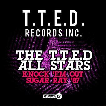 T.T.E.D alla stjärnor - T.T.E.D alla stjärnor / Knock 'Em ut Sugar Ray ' 87 USA import