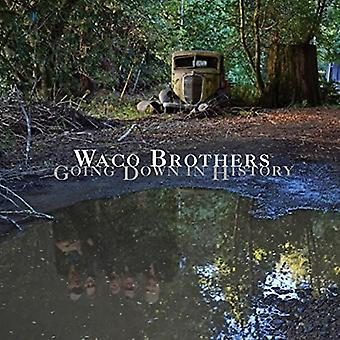 Waco Brothers - går nede i historie [Vinyl] USA import