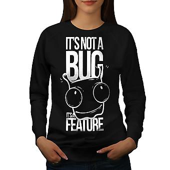 Not A Bug Geek Women BlackSweatshirt | Wellcoda