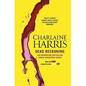 Dead Reckoning - A True Blood Novel by Charlaine Harris - 978057509654