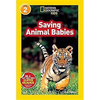 Saving Animal Babies by Amy Shields - 9781426310409 Book