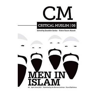 Wichtige muslimische 08 - Männer im Islam - 08 von Ziauddin Sardar - Robin Yassi
