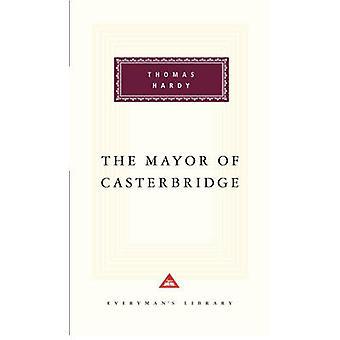 The Mayor of Casterbridge by Thomas Hardy - Craig Raine - 97818571514