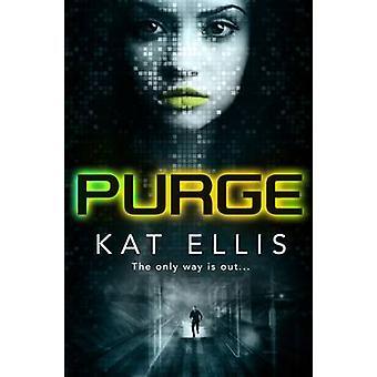 Purge by Kat Ellis - 9781910080405 Book