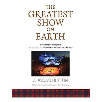 The Greatest Show on Earth - Behind the Microphone at the Royal Edinbu