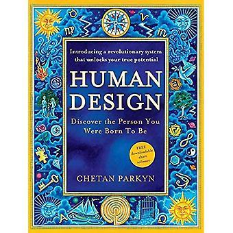 Disegno umano: Scoprire la persona che sei nato per essere