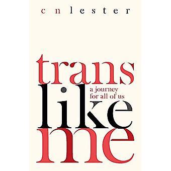 Trans mij: Een reis voor ons allen