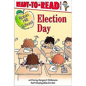 Election Day (Ready-To-Read Robin Hill School - Level 1)