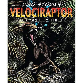 VelociRaptor (Dino berättelser): Speedy tjuven