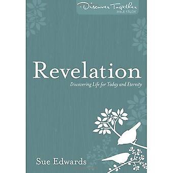 Uppenbarelse: Upptäcka livet i dag och evigheten (Discovery)