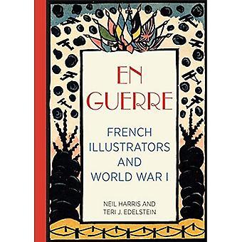 En Guerre: Illustratori francesi e la prima guerra mondiale