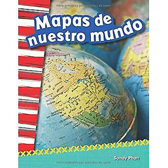 Mapas de Nuestro Mundo (Mapping Our World) (Spanish Version) (Grade 2) (Primary Source Readers Content and Literacy)