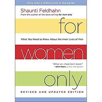 For Women Only (Revised and Updated Edition): What you Need to Know About the Inner Lives of Men (Paperback)