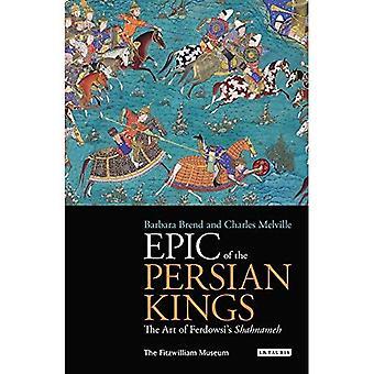 Epische der persischen Könige: die Kunst des Shahnameh von Ferdowsi