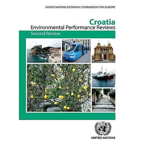 Environmental Perforhommece Review of Croatia  Second Review (Environmental Perforhommece Reviews Series)