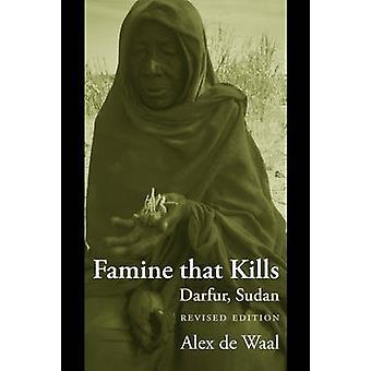 Hungersnot, dass tötet Darfur Sudan von de Waal & Alex