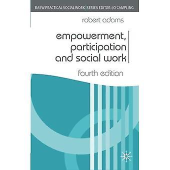Emancipatie, participatie en maatschappelijke dienstverlening (Britse vereniging van maatschappelijk werkers (BASW) praktisch welzijnswerk) (praktisch welzijnswerk-serie)