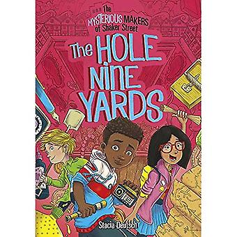 Hole Nine Yards: The Mysterious Makers of Shaker� Street