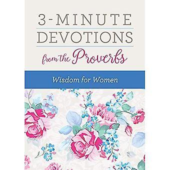 3 minuters andakt från Ordspråksboken: visdom för kvinnor (3 minuters andakt)
