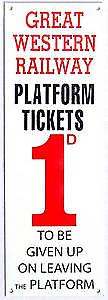Great Western Railway Platform Tickets enamelled steel wall sign