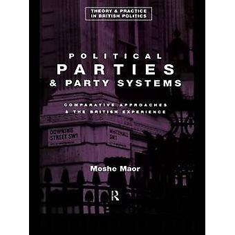 Political Parties and Party Systems by Maor & Moshe