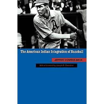 Die Indianer-Integration von Baseball durch PowersBeck & Jeffrey