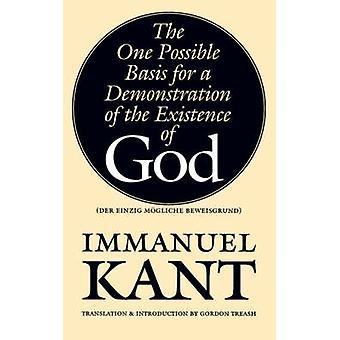 Der Einzig Mogliche Beweisgrund a base possível para uma demonstração da existência de Deus por Kant & Immanuel