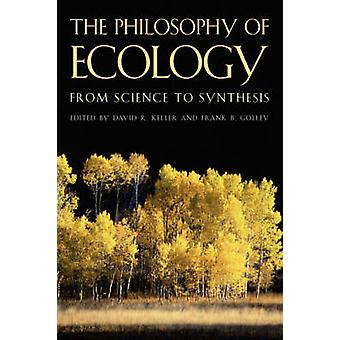 Philosophy of Ecology by Keller & David R.