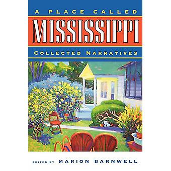 A Place Called Mississippi by Barnwell & Marion