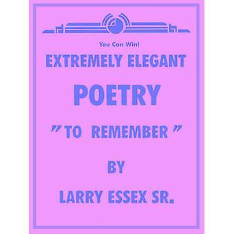 YDERST ELEGANT poesi at huske ved ESSEX SR. & LARRY
