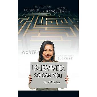 I Survived So Can You by Sobry & Lisa M.