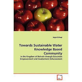 نحو مجتمع قائم على المعرفة المستدامة للمياه من قبل إسحاقي ونجاة