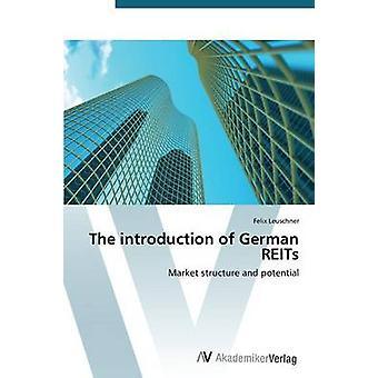 A introdução do alemão Reits por Leuschner Felix