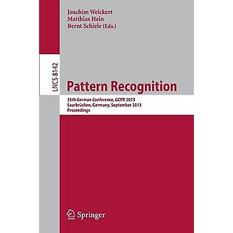 Pattern Recognition  35th German Conference GCPR 2013 Saarbrcken Germany September 36 2013 Proceedings by Weickert & Joachim