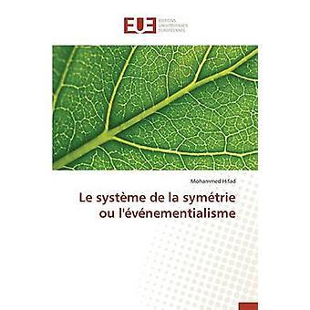 Le systme de la symtrie ou lvnementialisme by HIFADM