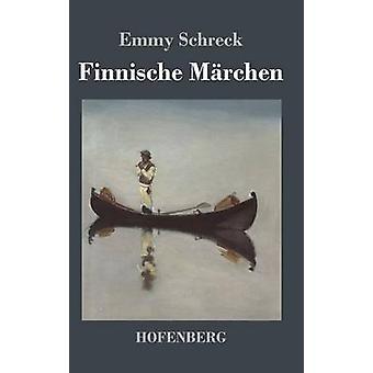 Finnische Mrchen by Emmy Schreck