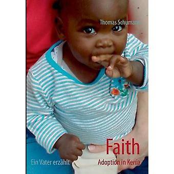 Glaubens-Annahme in Kenia von Schumann & Thomas