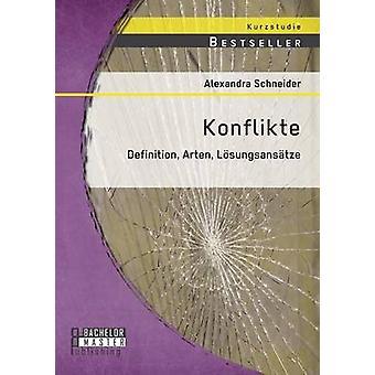 Konflikte Definition nachbarschaftlich Lsungsanstze von Schneider & Alexandra