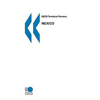 OECD Territorial Reviews OECD Territorial Reviews Mexico 2003 by OECD Publishing