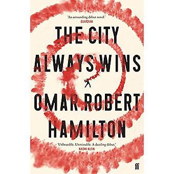 Die Stadt gewinnt durch die Stadt immer gewinnt immer - 9780571332663 Buch