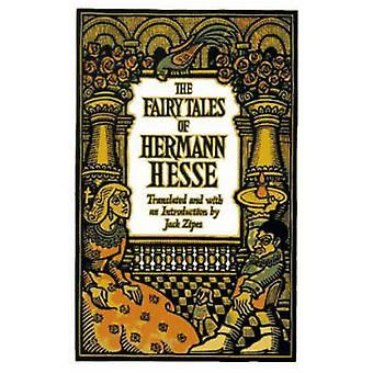 The Fairy Tales of Hermann Hesse by Hermann Hesse - Jack David Zipes