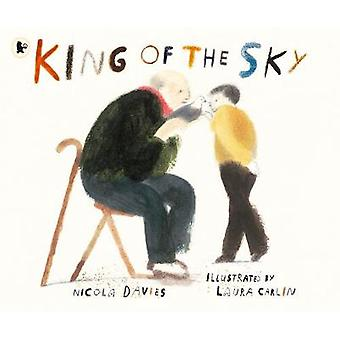 King of the Sky by Nicola Davies - 9781406379198 Book