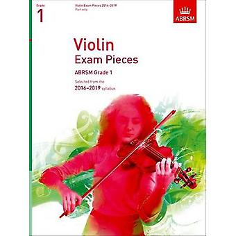 Violin Exam Pieces 2016-2019 - ABRSM Grade 1 - Part - Selected from th
