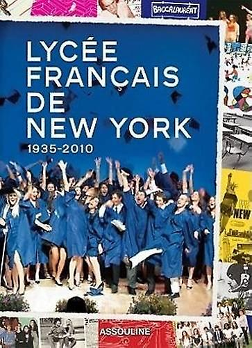 Lycee Francais de New York by Assouline Publishing - 9782759404650 Bo