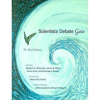 Los científicos debaten Gaia - el próximo siglo por Stephen H. Schneider - Ja